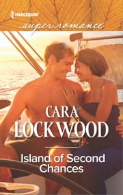 Island of Second Chances ebook by Cara Lockwood
