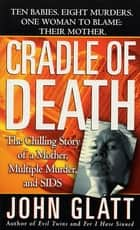 Cradle of Death ebook by John Glatt