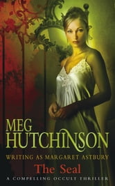 The Seal ebook by Meg Hutchinson