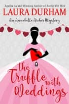 The Truffle with Weddings ebook by Laura Durham