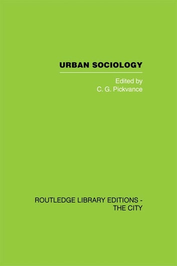 Urban Sociology - Critical Essays ebook by