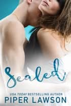 Sealed ebook by Piper Lawson