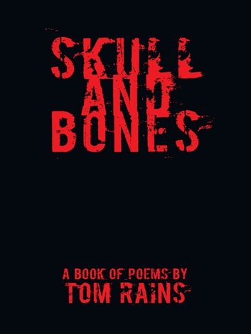 Skull and Bones ebook by Tom Rains