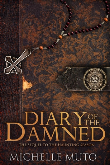 Diary of the Damned ebook by Michelle Muto