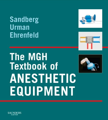 The mgh textbook of anesthetic equipment e book ebook by warren the mgh textbook of anesthetic equipment e book ebook by warren sandberg md fandeluxe Gallery