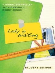 Lady in Waiting Student Edition ebook by Jackie Kendall,Debby Jones