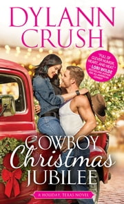 Cowboy Christmas Jubilee ebook by Dylann Crush