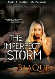 The Imperfect Storm ebook by BlaQue Angel