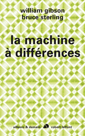 La machine à différences ebook by William GIBSON,Bruce STERLING