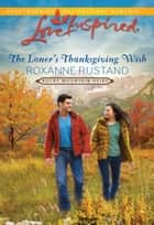 The Loner's Thanksgiving Wish ebook by Roxanne Rustand