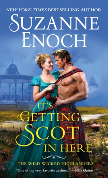 It's Getting Scot in Here ebook by Suzanne Enoch