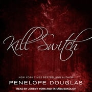 Kill Switch audiobook by Penelope Douglas