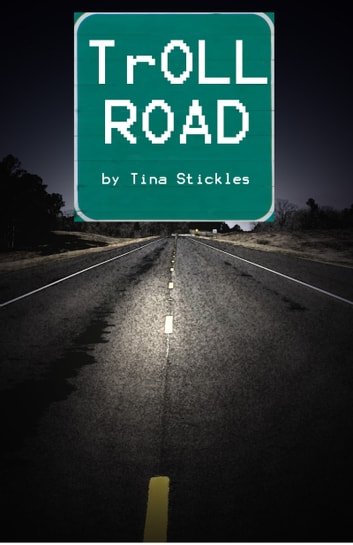TrOLL Road ebook by Tina Stickles