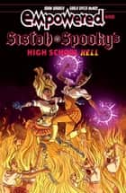 Empowered & Sistah Spooky's High School Hell ebook by Adam Warren, Carla Speed McNeil