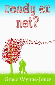 Ready or Not? ebook by Grace Wynne-Jones