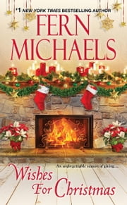 Wishes for Christmas ebook by Fern Michaels