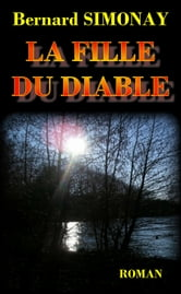 La Fille du Diable ebook by Bernard SIMONAY