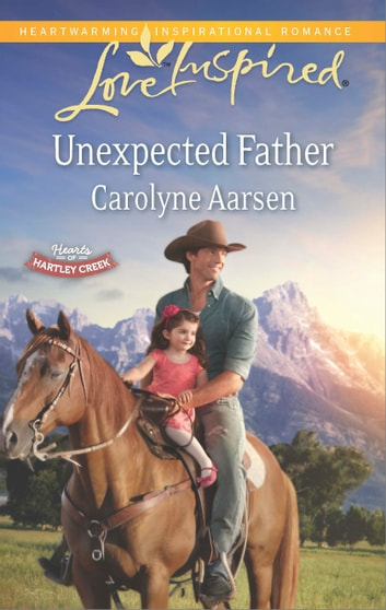 Unexpected Father ebook by Carolyne Aarsen