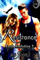 Resistance ebook by KD Jones