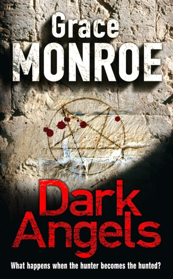 Dark Angels ebook by Grace Monroe