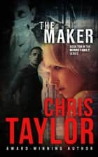 The Maker ebook by Chris Taylor