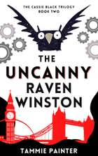 The Uncanny Raven Winston - The Cassie Black Trilogy Book Two ebook by