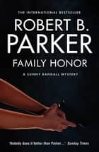 Family Honor ebook by Robert B Parker