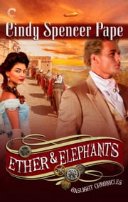Ether & Elephants eBook par  Cindy Spencer Pape