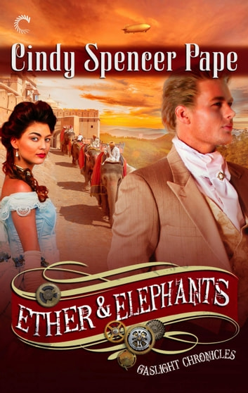 Ether & Elephants ebook by Cindy Spencer Pape