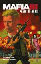 Mafia III - Plain of Jars ebook by Jeff Mariotte