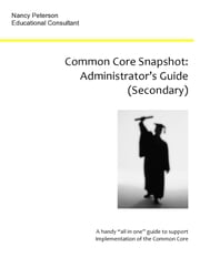 Common Core Snapshot: Administrator's Guide to the Common Core ebook by Nancy Peterson