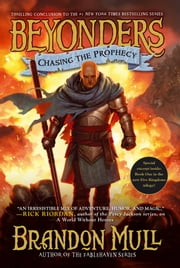 Chasing the Prophecy ebook by Brandon Mull