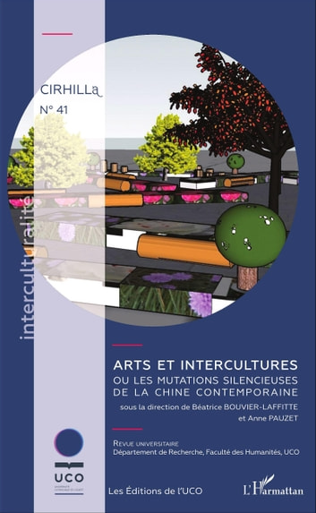 Arts et intercultures - ou les mutations silencieuses de la Chine contemporaine ebook by Béatrice Bouvier-Laffitte,Anne Pauzet