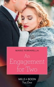 An Engagement For Two (Mills & Boon True Love) (Matchmaking Mamas, Book 25) eBook by Marie Ferrarella