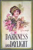 Darkness and Daylight ebook by Mary J. Holmes