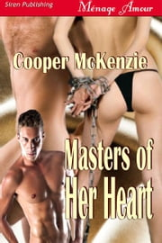 Masters of Her Heart ebook by Cooper McKenzie
