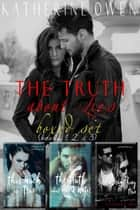 The Truth About Lies Series - The Truth About Lies ebook by Katherine Owen
