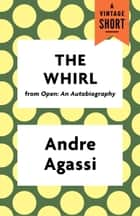The Whirl eBook by Andre Agassi
