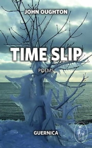 Time Slip ebook by John Oughton