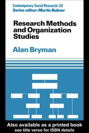 Research Methods and Organization Studies ebook by Alan Bryman