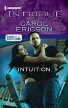 Intuition ebook by Carol Ericson
