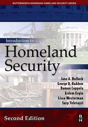 Introduction to Homeland Security ebook by Bullock, Jane