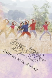 Creativity: Find Your Stride POWER OF COMMITMENT 2 ebook by Morwenna Assaf