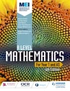 MEI A Level Mathematics Year 1 (AS) 4th Edition ebook by Sophie Goldie, Cath Moore, Val Hanrahan,...