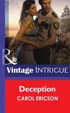 Deception (Mills & Boon Intrigue) (Guardians of Coral Cove, Book 4) ebook by Carol Ericson