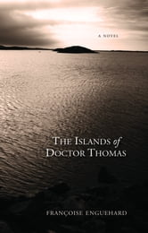 The Islands of Dr. Thomas ebook by Francoise Enguehard