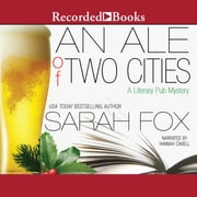 An Ale of Two Cities audiobook by Sarah Fox