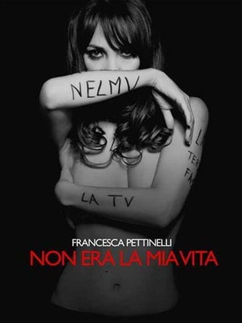 Non era la mia vita ebook by Francesca Pettinelli