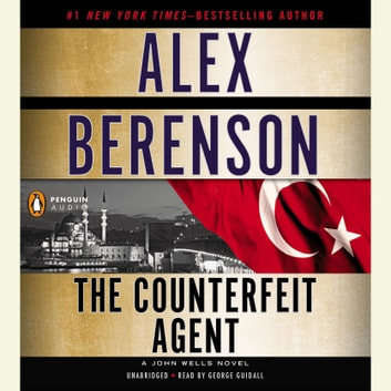 The Counterfeit Agent 有聲書 by Alex Berenson