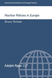 Nuclear Policies in Europe ebook by Bruno Tertrais
